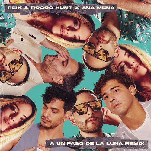 A Un Paso De La Luna (feat. Rocco Hunt